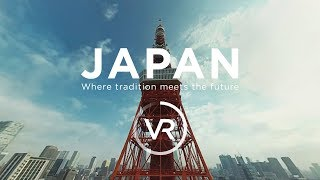 JAPAN – Where tradition meets the future VR