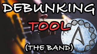"""Let's Debunk Tool's """"Spirituality"""" (the band) 