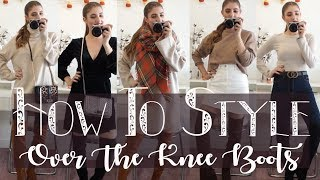 HOW TO STYLE OVER THE KNEE BOOTS // Fall Fashion Edit // Lauren Dumonceau