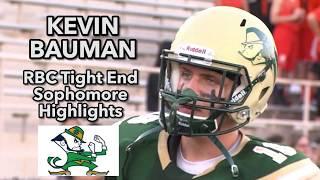 Kevin Bauman | Notre Dame Commit | RBC TE|  Sophomore Highlights