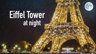 EIFFEL TOWER AT NIGHT, Paris France (Eiffel Tower Sparkling & Twinkling At Night In Paris)