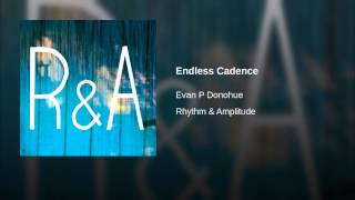 Endless Cadence