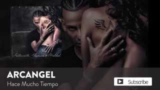 Hace Mucho Tiempo (Audio) - Arcangel (Video)
