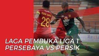 Persebaya Surabaya Vs Persik Kediri akan Jadi Laga Pembuka Liga 1 2020