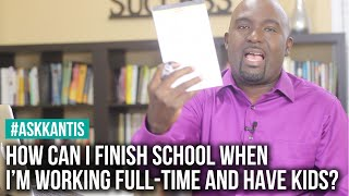 How To Finish School As A Working Adult Student