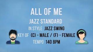 All Of Me - Jazz Swing Style - Female - Male Karaoke Backing Track