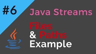 Java Streams | Files and Paths | Read and Process files using Streams | Tech Primers