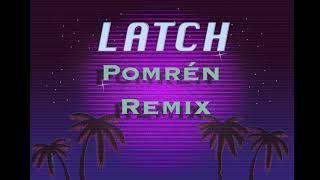 Disclosure - Latch (Pomrén Remix)