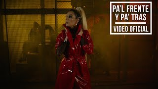 Pa'l Frente y Pa' Tras - Ivy Queen (Video)