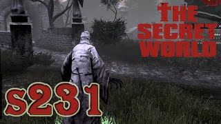 The Secret World S231 - Deathless Part 2 - Becoming Deathless?