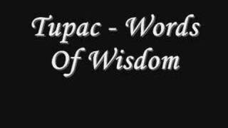Tupac - Words Of Wisdom *Lyrics