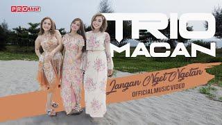 Chord Gitar dan Lirik Lagu Jangan Nget Ngetan - Trio Macan