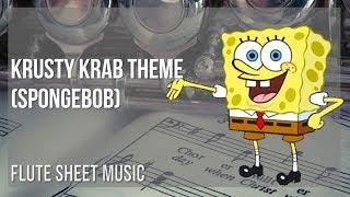 Flute Sheet Music: How To Play Krusty Krab Theme (Spongebob) By Robert Alexander White