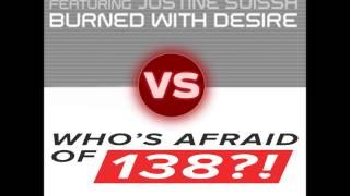 Armin Van Buuren Who's Afraid Of 138!? vs  Burned With Desire (Armin Van Buuren vs. Sam Johnston)