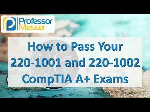 How to Pass your 220-1001 and 220-1002 CompTIA A+ Exams ...