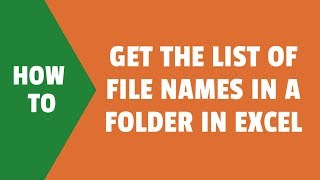 How to Get the List of File Names in a Folder in Excel Spreadsheet