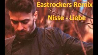 Nisse - Liebe Liebe  Eastrockers Remix