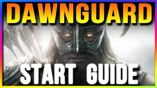 Skyrim Special Edition How to Start DAWNGUARD DLC (Remastered Gameplay Walkthrough Guide)