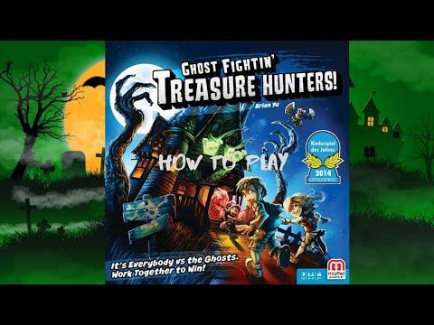 How to Play: Ghost Fightin' Treasure Hunters
