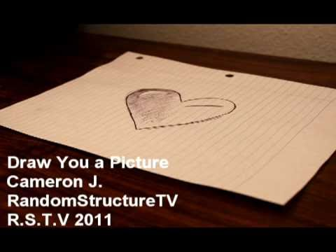 Draw You a Picture - Cameron J. (Original)