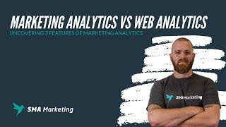 Marketing Analytics vs Web Analytics