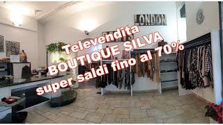 'Diretta Televendita Super Saldi BOUTIQUE SILVA' video thumbnail