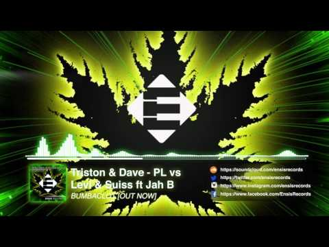 Triston & Dave-PL vs. Levi & Suiss feat. Jah B - Bumbaclot (OUT NOW)