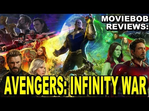 MovieBob Reviews - AVENGERS: INFINITY WAR