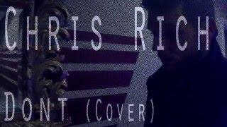 CHRIS RICHardson (Official Cover) - Bryson Tiller (Don't)
