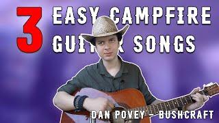3 Beginner Friendly CAMPFIRE Songs on Guitar