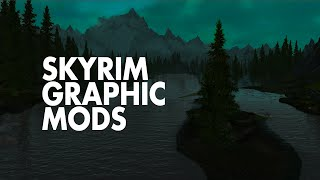 The Best Skyrim Graphics Mods • 2015
