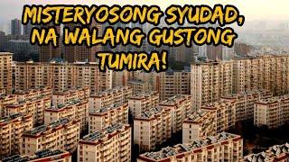 Misteryosong Syudad sa China na Walang Gustong Tumira | Hindi ka Makapaniwala sa Dahilan