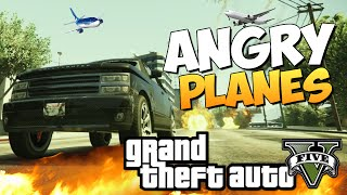 GTA 5 Mods: Angry Planes - БЕЗУМНЫЕ САМОЛЕТЫ