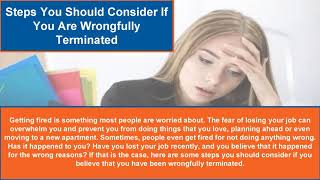 Steps You Should Consider If You Are Wrongfully Terminated