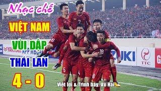 Nhạc chế | U23 Thái Lan Khinh Thường U23 Việt Nam Và Cái Kết 4- 0 | Vũ Hải
