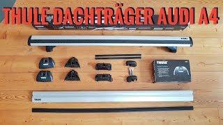 Thule Dachträger Rapid System - Audi A4