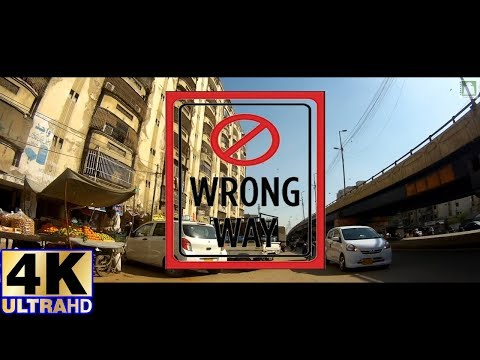#Karachi : Johar Mor Wrong Side Driving | #4K | Ultra HD