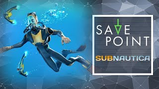 Subnautica - Save Point with Becca Scott