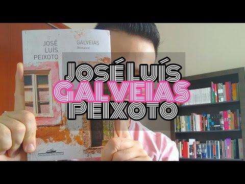 Galveias - José Luís Peixoto