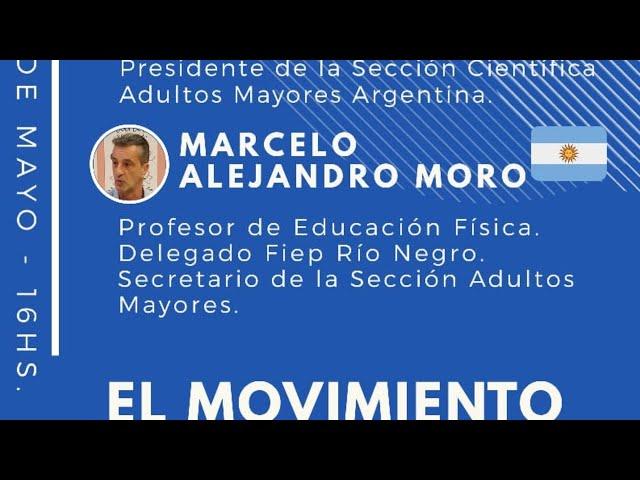Hablemos de… » El movimiento en el adulto mayor» FIEP Argentina Oficial