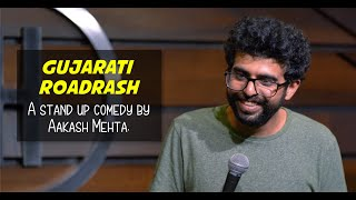 Gujarati Roadrash | Stand up Comedy by Aakash Mehta