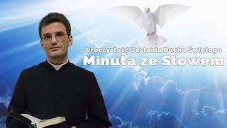 #MinutazeSłowem odc.12 (Zesłanie Ducha Świętego)