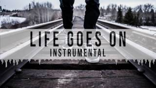 Life Goes On - Hard Story Telling Rap Instrumental Beat 2017