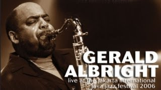"""Gerald Albright """"G And Lee"""" Live at Java Jazz Festival 2006"""