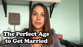 The Perfect Age to Get Married