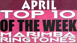 Top 10 Best Marimba Remix Ringtones of the month April 2017