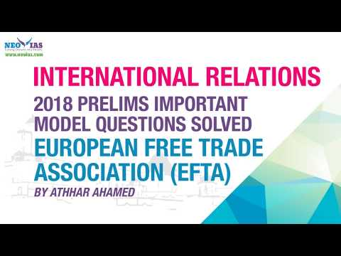 Download EUROPEAN FREE TRADE ASSOCIATION (EFTA) | 2018 PRELIMS IMPORTANT MODEL QUESTION SOLVED | NEO IAS Mp4 HD Video and MP3