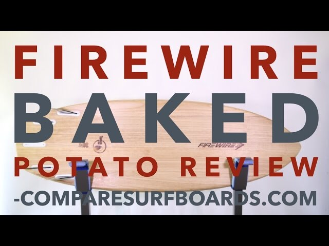 Firewire Baked Potato Review + Timbertek no.111 | Compare Surfboards
