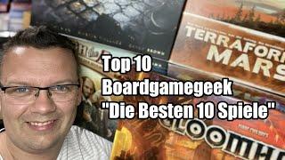 Die besten 10 Spiele - gelistet auf BGG - Alle Infos zu den Brettspielen in Kürze!