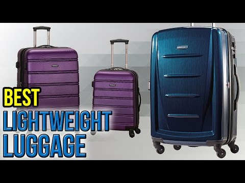 10 Best Lightweight Luggage 2017